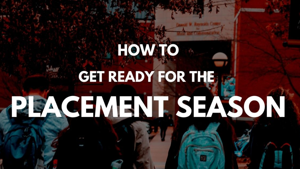 How to get ready for the Placement Season