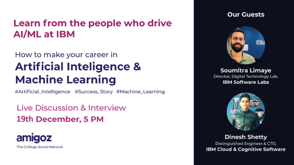 Interactive Session on AI/ML by Director & CTO of IBM Software Labs
