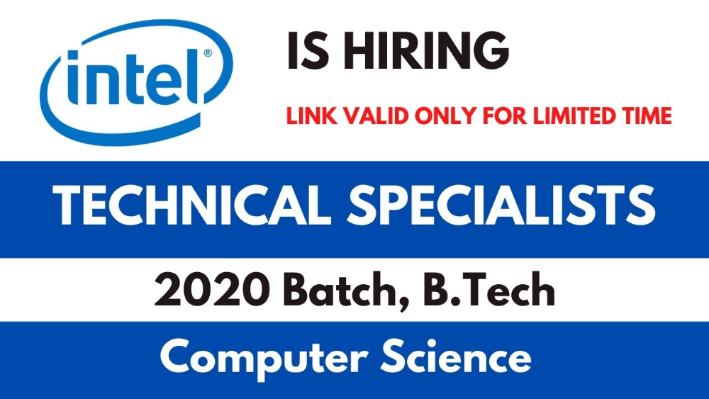 Intel is hiring Freshers for Technical Specialist Role in Bangalore