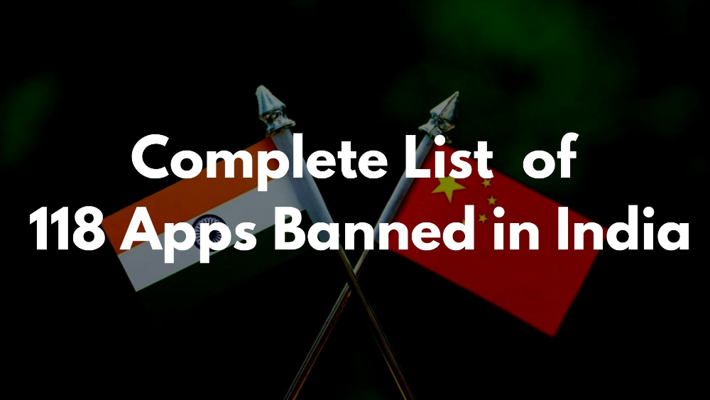 Complete list of 118 apps banned in India on 2nd September 2020